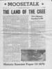Moosetalk 1970 June 25th : Moosetalk newspaper for 1970 June 25th. News about Moosonee and area. Reproduced with kind permission of Carol Birnie.